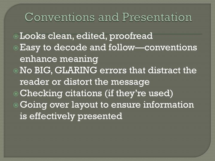 Conventions and Presentation