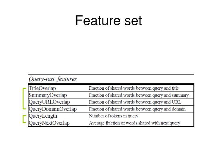 Feature set