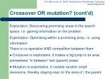 crossover or mutation cont d