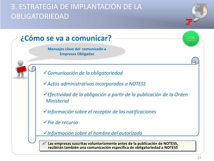 3. ESTRATEGIA DE IMPLANTACIÓN DE LA OBLIGATORIEDAD