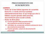 procedimiento de suscripci n