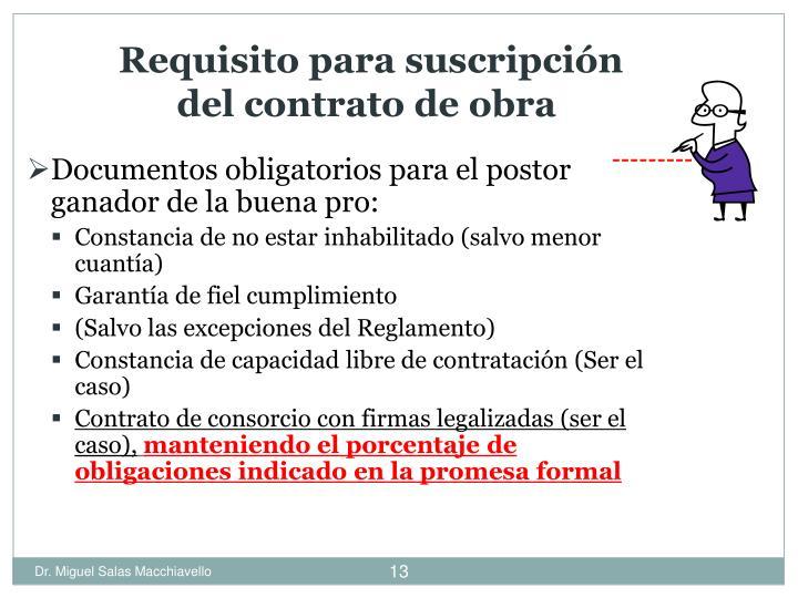Requisito para suscripción del contrato de obra