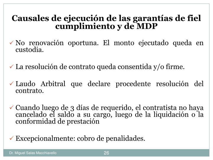 Causales de ejecución de las garantías de fiel cumplimiento y de MDP