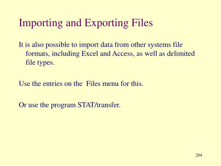 Importing and Exporting Files