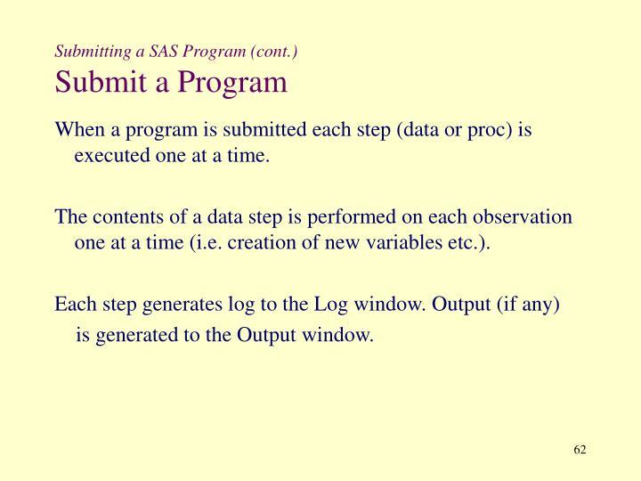 Submitting a SAS Program (cont.)