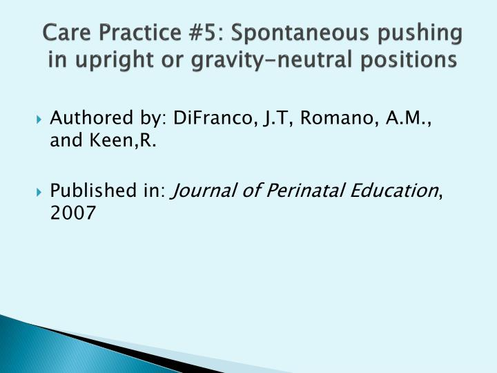 Care Practice #5: Spontaneous pushing in upright or gravity-neutral positions