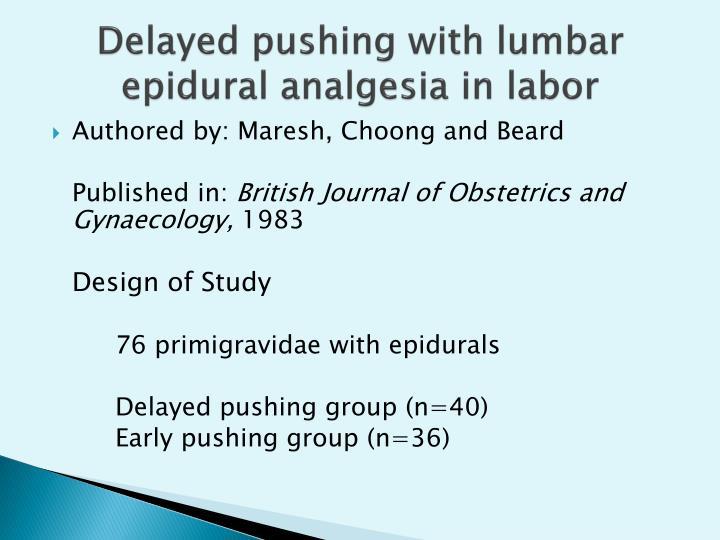 Delayed pushing with lumbar epidural analgesia in labor