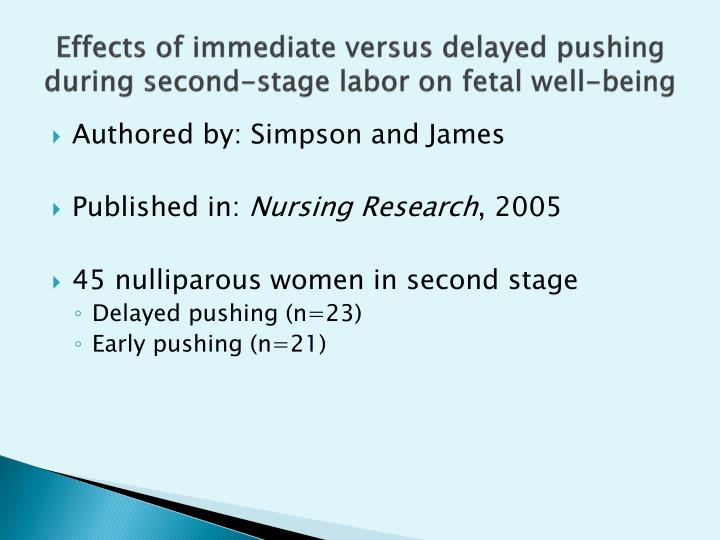 Effects of immediate versus delayed pushing during second-stage labor on fetal well-being