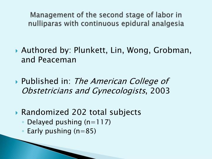 Management of the second stage of labor in nulliparas with continuous epidural analgesia