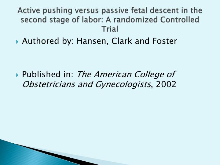 Active pushing versus passive fetal descent in the second stage of labor: A randomized Controlled Trial