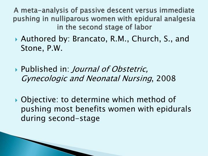 A meta-analysis of passive descent versus immediate pushing in nulliparous women with epidural analgesia in the second stage of labor