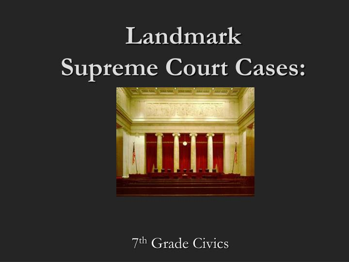 Supreme Court Cases Essay