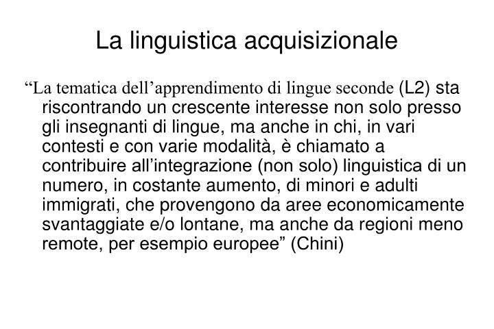 La linguistica acquisizionale