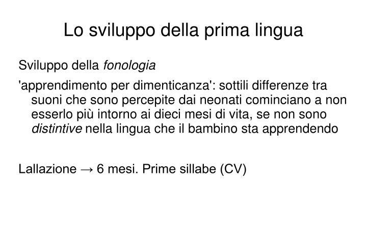Lo sviluppo della prima lingua