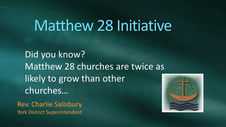 Matthew 28 Initiative