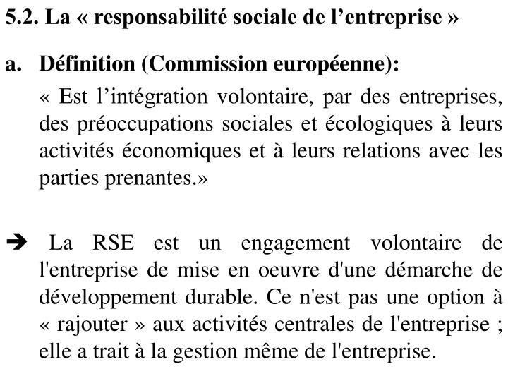5.2. La « responsabilité sociale de l'entreprise »