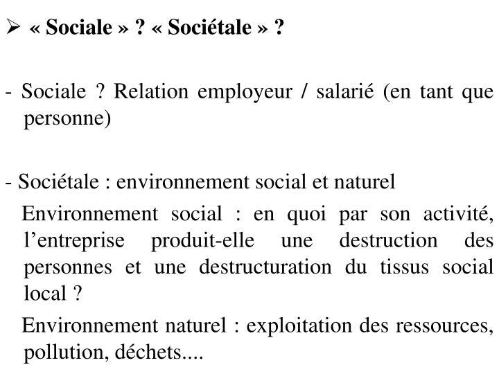 « Sociale » ? «Sociétale» ?