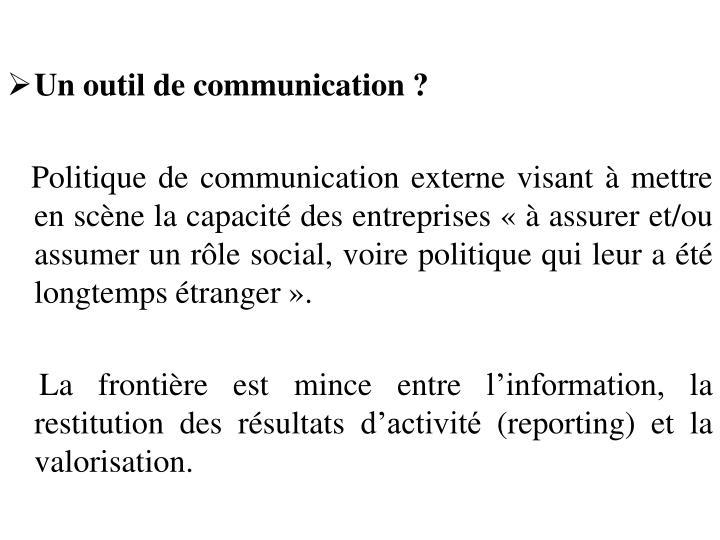 Un outil de communication?