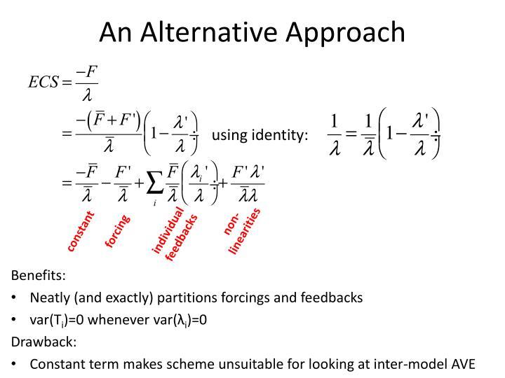 An Alternative Approach