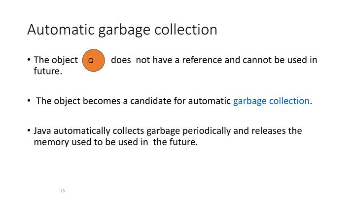 Automatic garbage collection