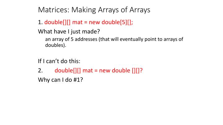 Matrices: Making Arrays of Arrays