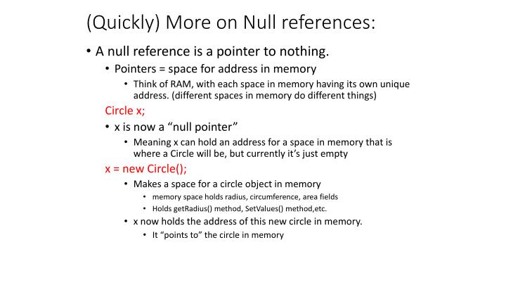 (Quickly) More on Null references: