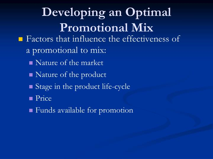 Developing an Optimal Promotional Mix