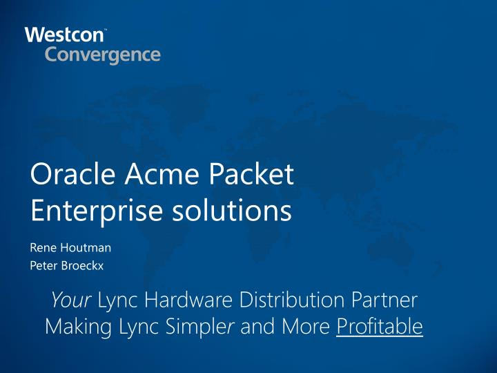 Oracle acme packet enterprise solutions