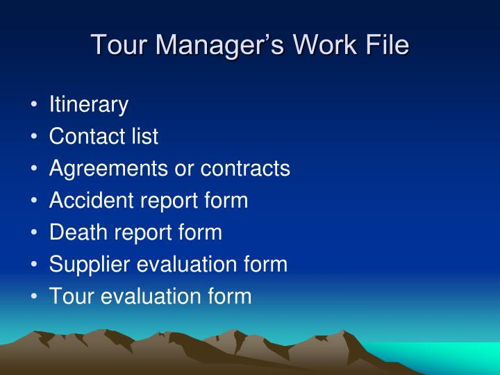 Tour Manager's Work File