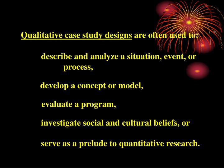 Qualitative case study designs