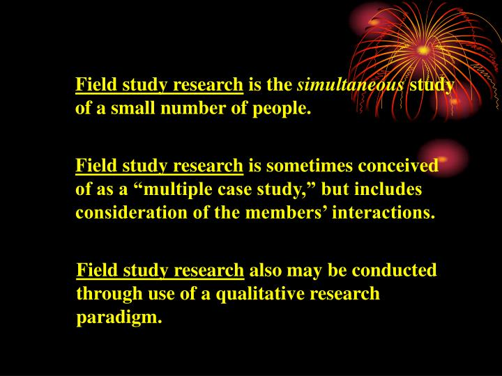 Field study research