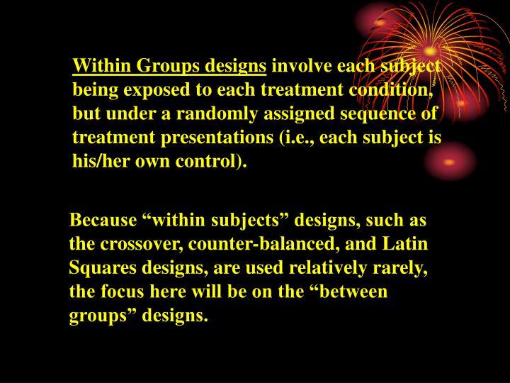 Within Groups designs