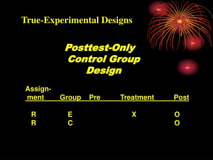 True-Experimental Designs