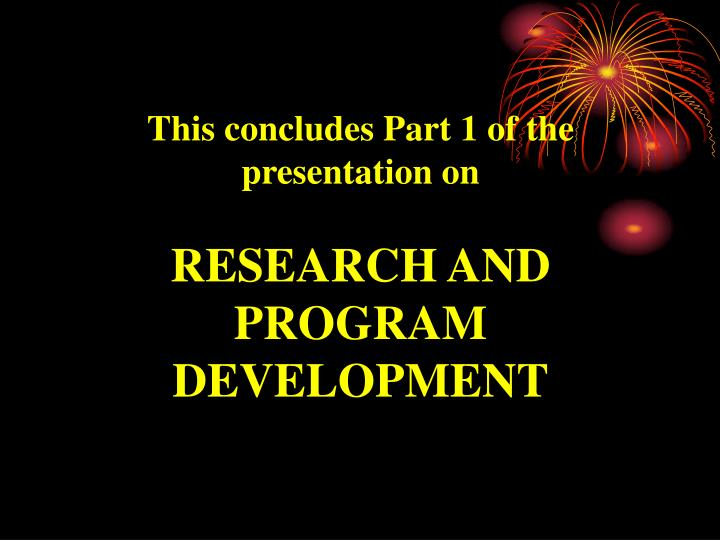 This concludes Part 1 of the presentation on
