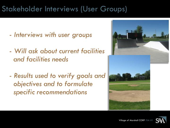 Stakeholder Interviews (User Groups)