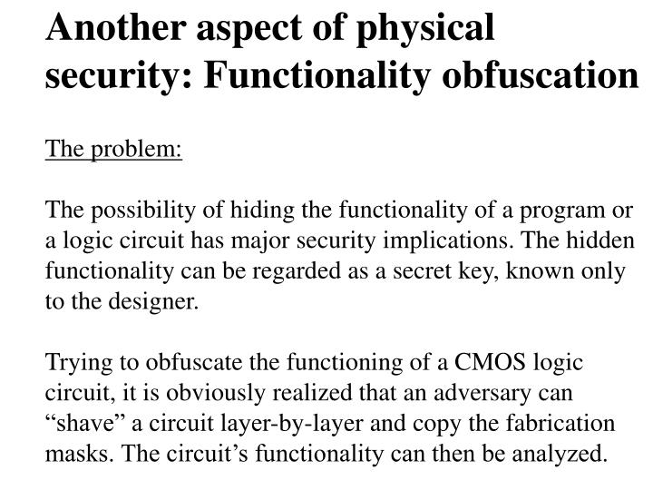 Another aspect of physical security: Functionality obfuscation