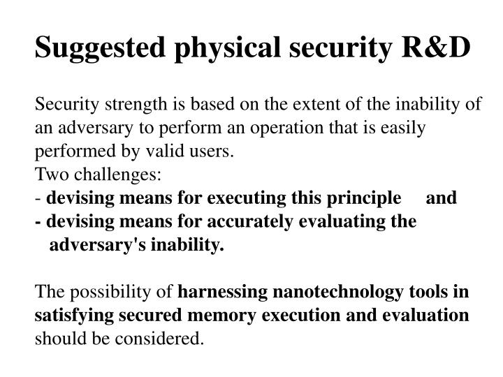 Suggested physical security R&D