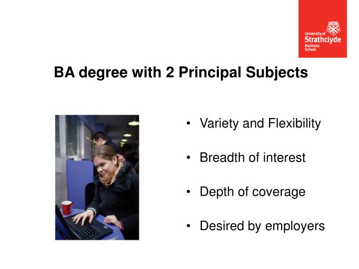 Ba degree with 2 principal subjects