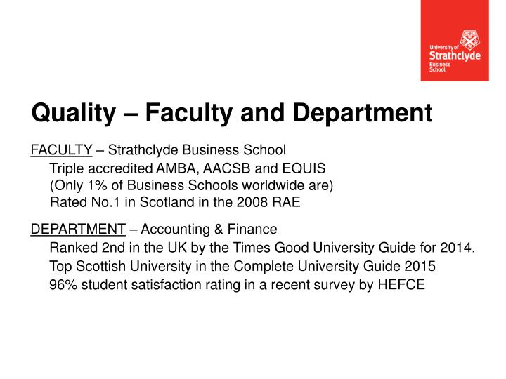 Quality faculty and department