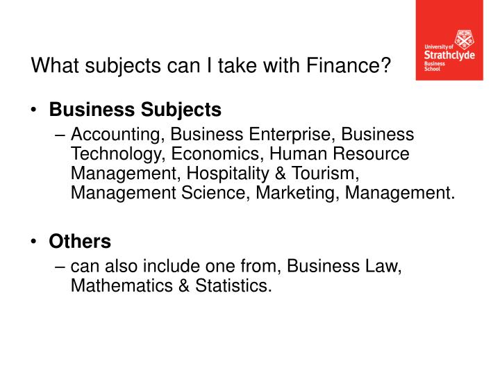 What subjects can I take with Finance?