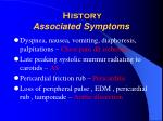 history associated symptoms