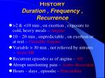 history duration frequency recurrence