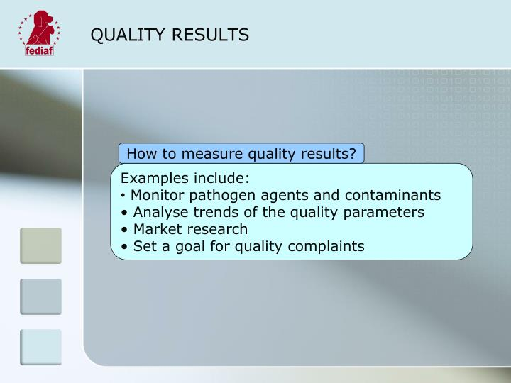 QUALITY RESULTS