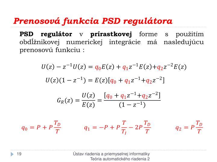 Prenosová funkcia PSD regulátora