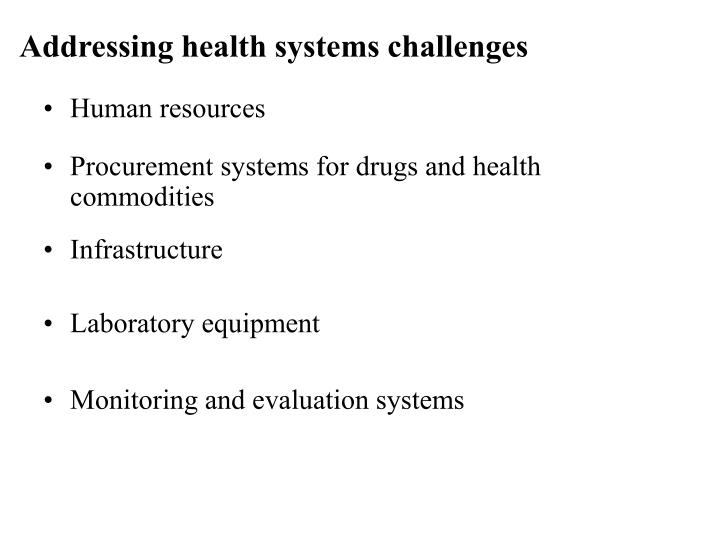 Addressing health systems challenges