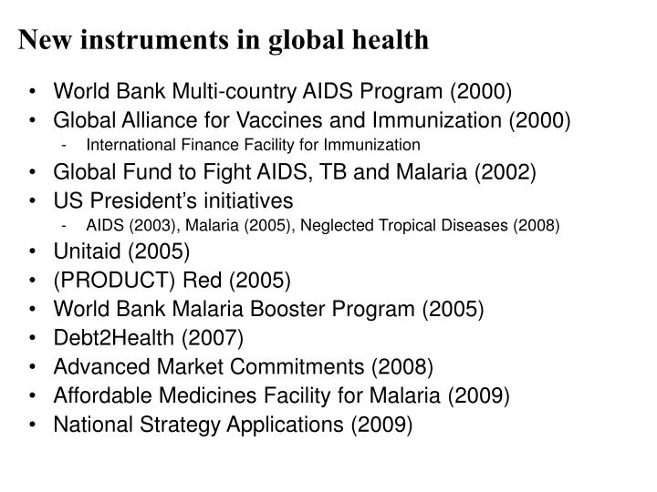 New instruments in global health