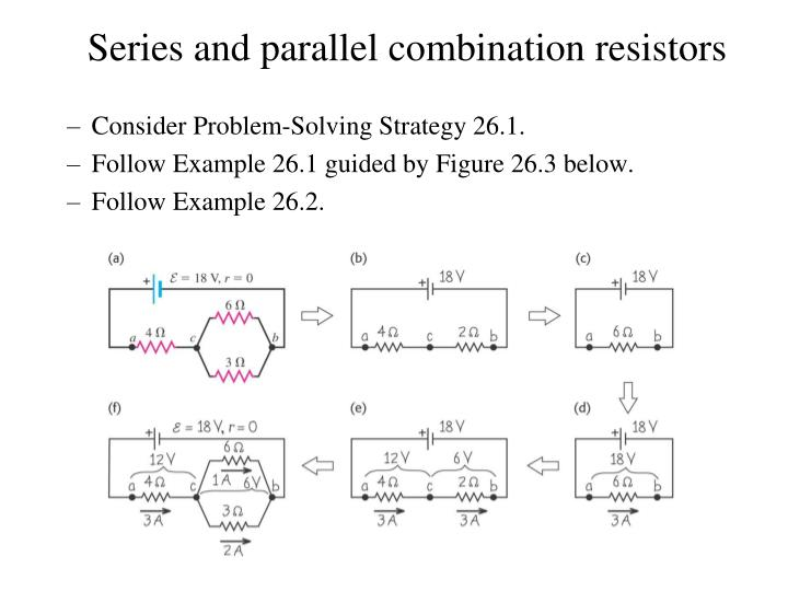 Series and parallel combination resistors