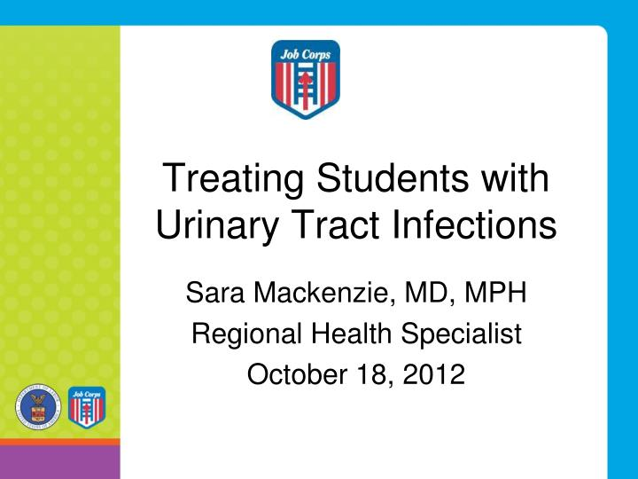 Treating students with urinary tract infections
