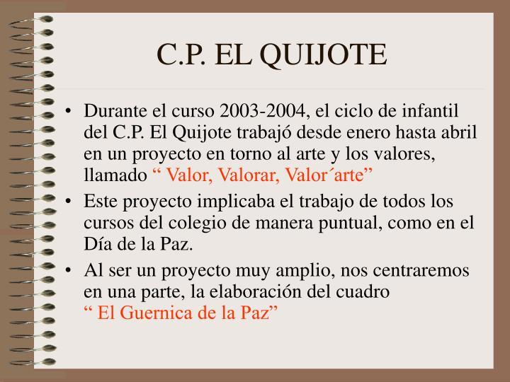 C.P. EL QUIJOTE