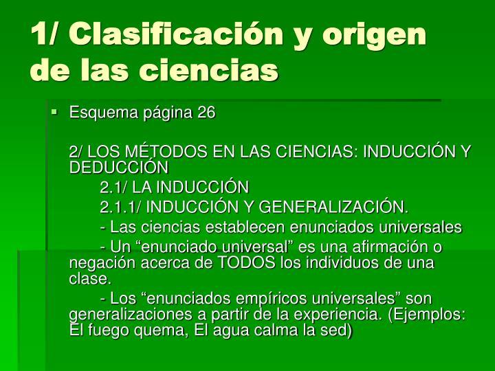 1/ Clasificación y origen de las ciencias